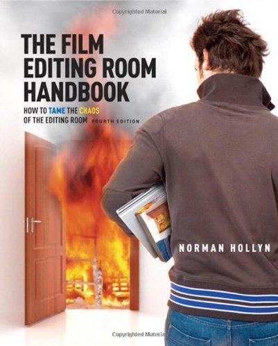 9780321679529: The Film Editing Room Handbook: How to Tame the Chaos of the Editing Room (4th Edition)