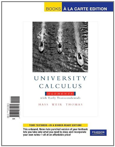 9780321679970: University Calculus: Elements with Early Transcendentals, Books a la Carte Edition