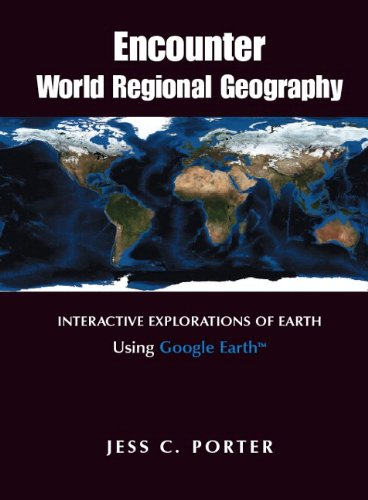9780321681751: Encounter World Regional Geography: Interactive Explorations of Earth Using Google Earth