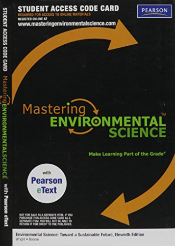 MasteringEnvironmentalScience with Pearson EText Student Access Kit: Wright, Richard T.,
