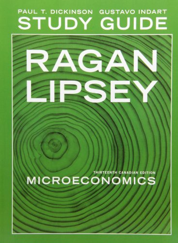 Microeconomics: Thirteenth Canadian Edition: Christopher Ragan, Richard