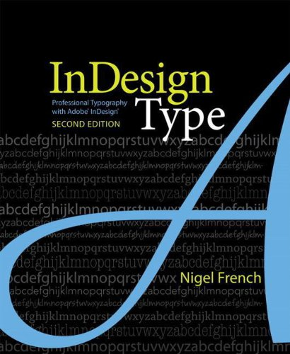 9780321685360: InDesign Type: Professional Typography with Adobe InDesign (2nd Edition)