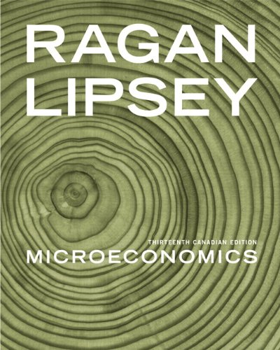 Microeconomics, Thirteenth Canadian Edition with MyEconLab (13th: Christopher T.S. Ragan,