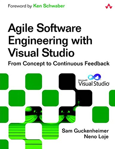 9780321685858: Agile Software Engineering with Visual Studio: From Concept to Continuous Feedback (2nd Edition) (Microsoft Windows Development Series)