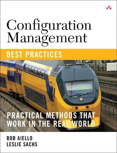9780321685865: Configuration Management Best Practices: Practical Methods That Work in the Real World
