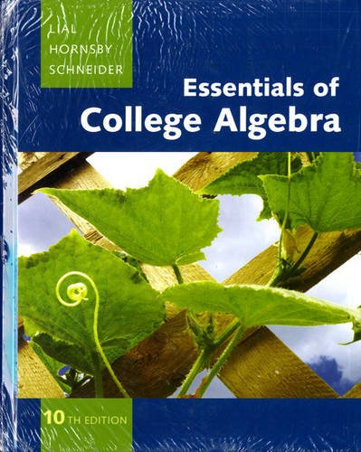 Essentials of College Algebra with MML/MSL Student Access Code Card (10th Edition): NA