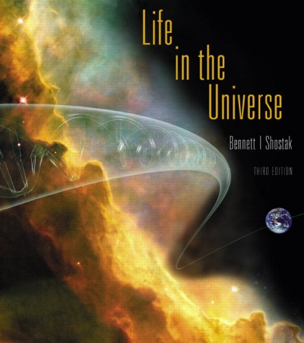 Life in the Universe (3rd Edition): Bennett, Jeffrey O.;