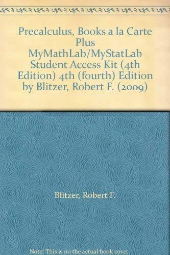 9780321687784: Precalculus, Books a la Carte Plus MyMathLab/MyStatLab Student Access Kit (4th Edition)