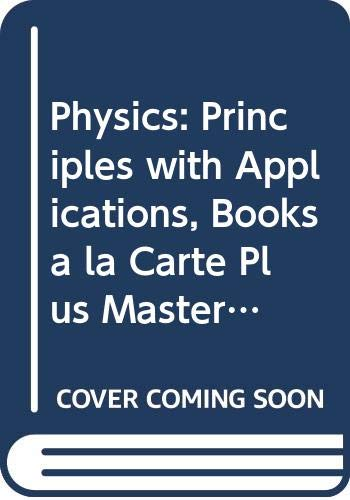 9780321687852: Physics: Principles with Applications, Books a la Carte Plus MasteringPhysics (6th Edition)