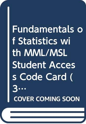 9780321688064: Fundamentals of Statistics with MML/MSL Student Access Code Card (3rd Edition)