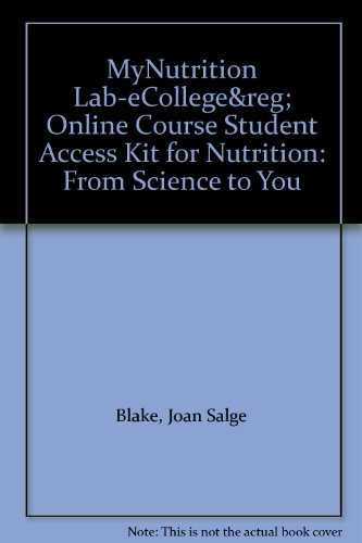 9780321688125: MyNutrition Lab-eCollege® Online Course Student Access Kit for Nutrition: From Science to You