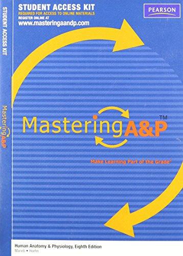 MasteringA&PT Student Access Kit for Human Anatomy: Elaine N. Marieb,