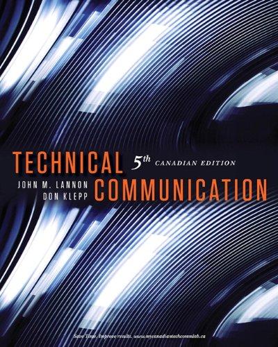 Technical Communication 5th Canadian Edition: Lannon, John M.;
