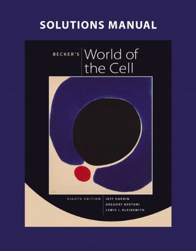 9780321689610: Solutions Manual for Becker's World of the Cell