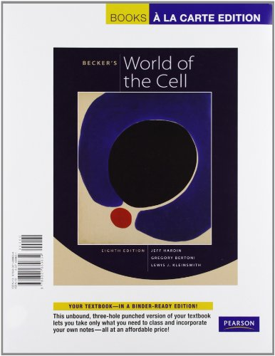 Becker's World of the Cell, Books a: Kleinsmith, Lewis J.,