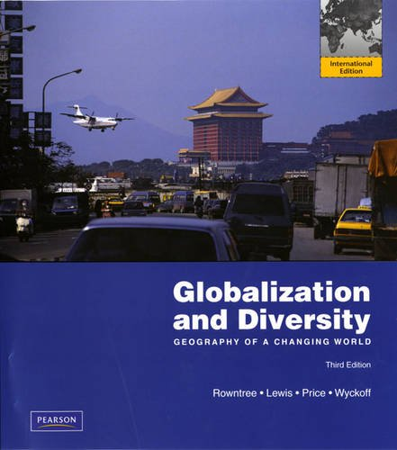 9780321690760: Globalization and Diversity: Geography of a Changing World