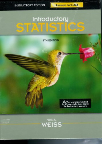 9780321691330: Introductory Statistics 9th Edition: Instructor's Edition Answers Included