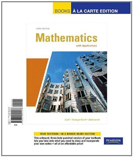 9780321691576: Mathematics with Applications, Books a la Carte Edition (10th Edition)