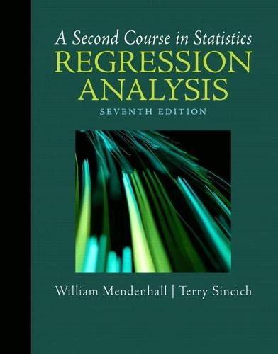 A Second Course in Statistics: Regression Analysis: Mendenhall, William