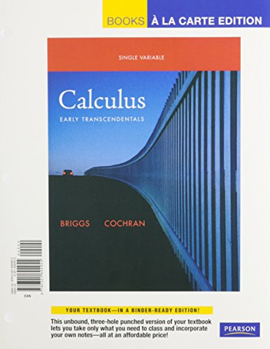 Calculus: Early Transcendentals, Single Variable, Books a: William L. Briggs,