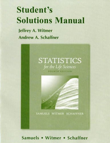 9780321693075: Student Solutions Manual for Statistics for the Life Sciences