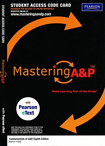 MasteringA&P with Pearson EText Student Access Kit: Martini, Frederic H.,