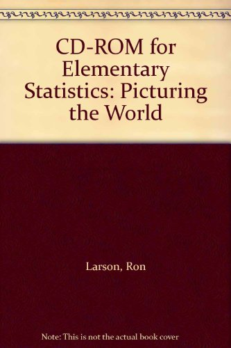 Elementary Statistics: Picturing The World, Fifth Edition: DVD-ROM (2011 Copyright): Larson And ...
