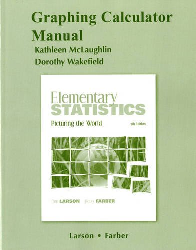 9780321693792: Graphing Calculator Manual for Elementary Statistics: Picturing the World