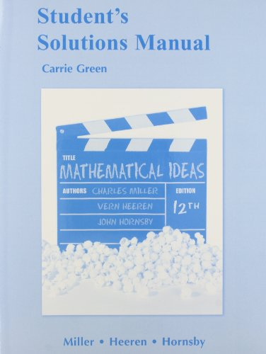 Student Solutions Manual for Mathematical Ideas: Charles D. Miller,