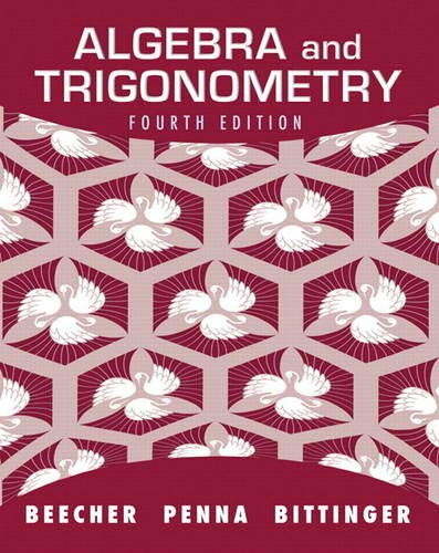 9780321693983: Algebra and Trigonometry (4th Edition)