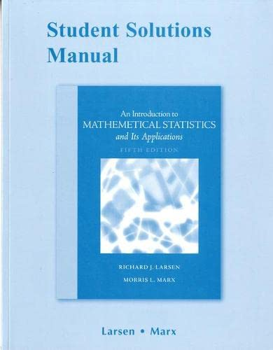 Student Solutions Manual for Introduction to Mathematical: Larsen, Richard J.,