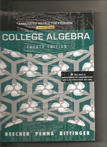 College Algebra - Annotated Intructor's Edition: Judith A. Beecher