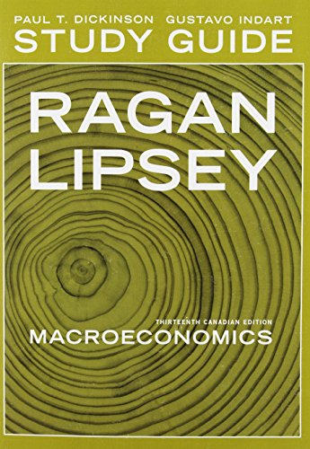 Study guide for Macroeconomics, Thirteenth Canadian Edition: Richard G. Lipsey