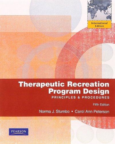 9780321695642: Therapeutic Recreation Program Design: Principles and Procedures