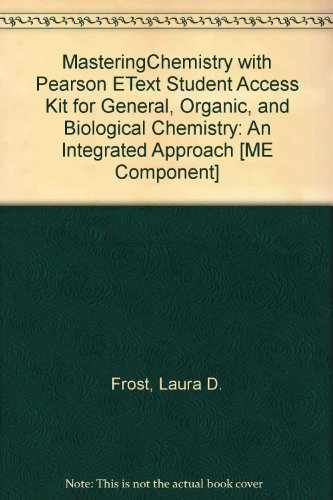 MasteringChemistry with Pearson eText Student Access Kit: Frost, Laura D.,