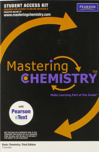 MasteringChemistry with Pearson EText Student Access Kit: Timberlake, Karen C.