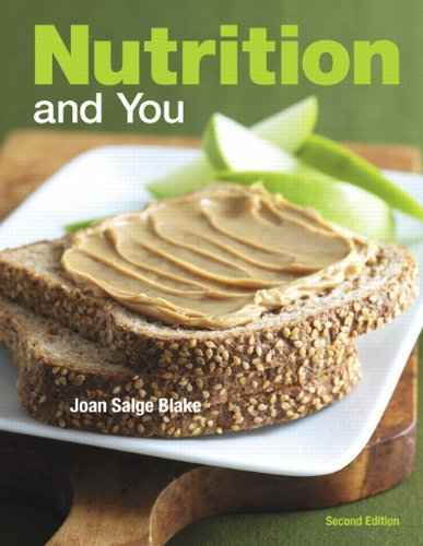 9780321696588: Nutrition and You (2nd Edition)