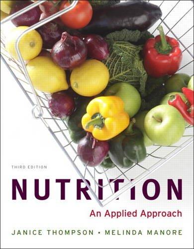 Nutrition: An Applied Approach (3rd Edition): Thompson, Janice J.;