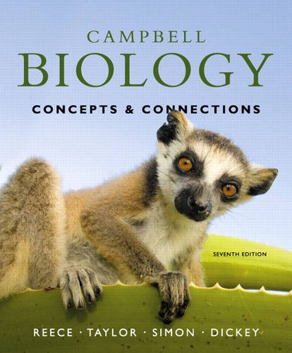 Campbell Biology: Concepts & Connections (7th Edition): Reece, Jane B.;