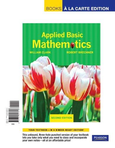 Applied Basic Mathematics, Books a la Carte: Brechner, Robert A.,