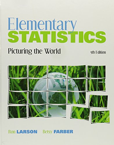 Elementary Statistics: Picturing the World + Mystatlab Access Card + Graphing Calculator Study Card...