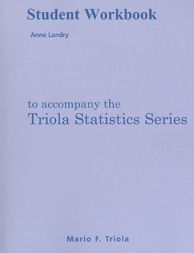 9780321699114: Student Workbook for the Triola Statistics Series