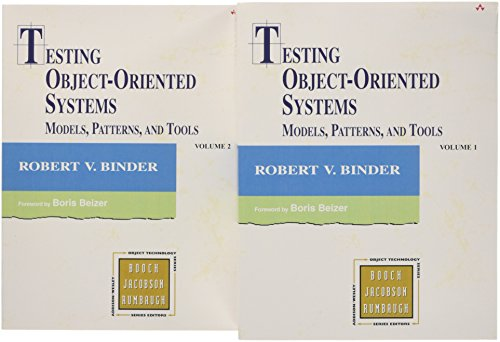 Testing Object-Oriented Systems : Models, Patterns, and: Robert V. Binder
