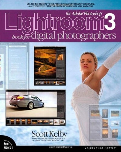 9780321700919: The Adobe Photoshop Lightroom 3 Book for Digital Photographers (Voices That Matter)