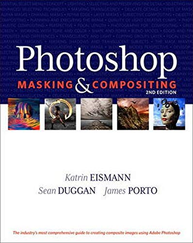 9780321701008: Photoshop Masking & Compositing (2nd Edition) (Voices That Matter)