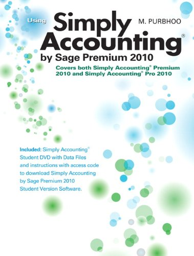 9780321701657: Using Simply Accounting by Sage Premium 2010