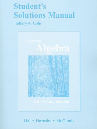 Student's Solutions Manual for Beginning Algebra: Margaret L. Lial,