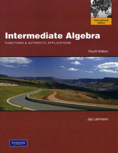 9780321702623: Intermediate Algebra: Functions and Authentic Applications