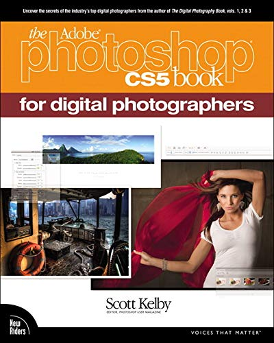 9780321703569: The Adobe Photoshop CS5 Book for Digital Photographers (Voices That Matter)