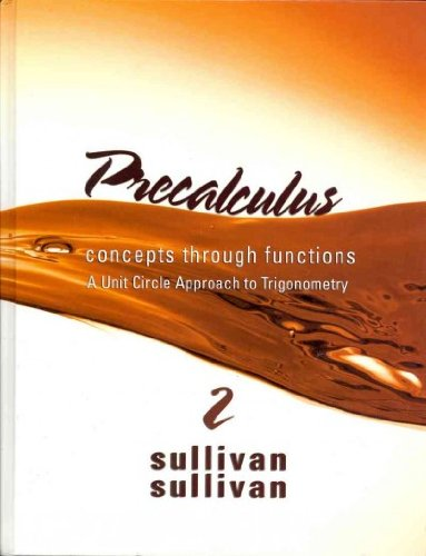 9780321704344: Precalculus: Concepts Through Functions, A Unit Circle Approach to Trigonometry with MML/MSL Student Access Code Card (2nd Edition)